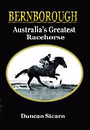 Bernborough - Australia's Greatest Race Horse